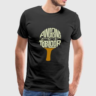 Pingpong at top flor - Men's Premium T-Shirt
