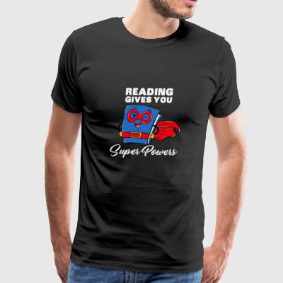 Reading Gives You Super Powers Gift - Men's Premium T-Shirt