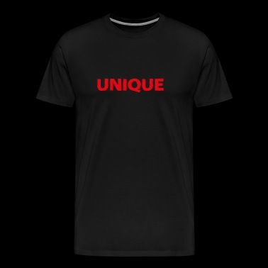 Unique - be proud to be yourself! - Men's Premium T-Shirt