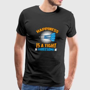 Happiness Is A Tight Threesome Dart Fun Gift - Men's Premium T-Shirt