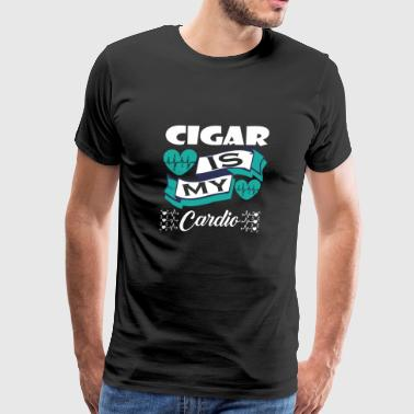 Cigar Is My Cardio - Men's Premium T-Shirt