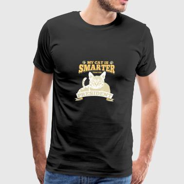 My Cat Is Smarter Than The President - Men's Premium T-Shirt