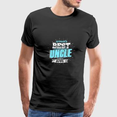 (Gift)World's Best Uncle ever - Men's Premium T-Shirt
