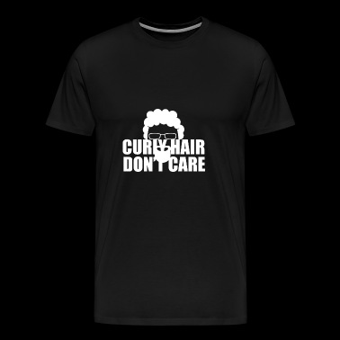 Curly hair dont care - Men's Premium T-Shirt
