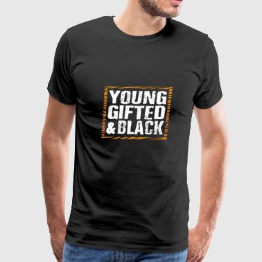 Proud Young Gifted Black Gift T-shirt - Men's Premium T-Shirt