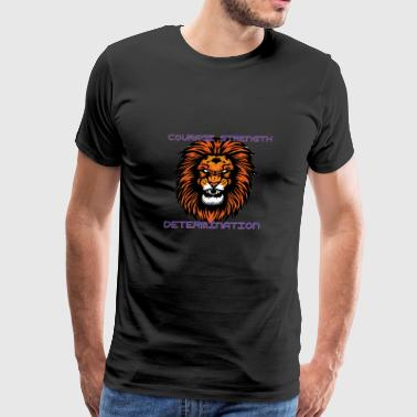 COURAGE STRENGTH DETERMINATION - Men's Premium T-Shirt