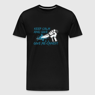 Keep Calm and Give Me Candy - Men's Premium T-Shirt