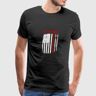 We The People Si Vis Pacem Para Bellum T-shirt - Men's Premium T-Shirt