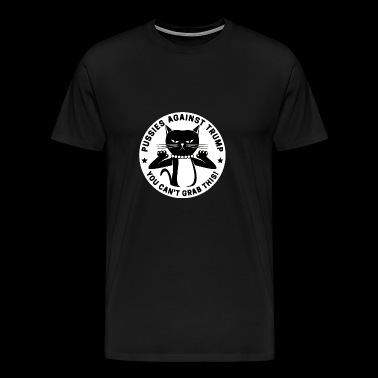 dont grab my pussy - Men's Premium T-Shirt