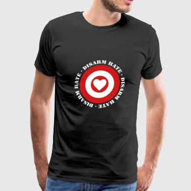 Disarm Hate - No War! - Men's Premium T-Shirt