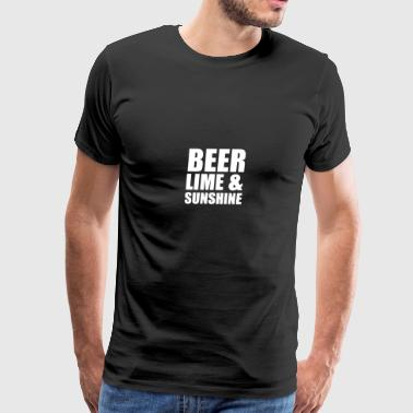 BEER LIME & SUNSHINE - Men's Premium T-Shirt