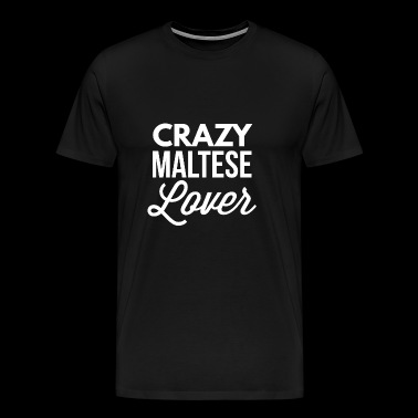Crazy Maltese Lover - Men's Premium T-Shirt