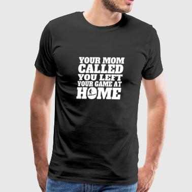 You Left Your Game At Home Funny Surfing - Men's Premium T-Shirt
