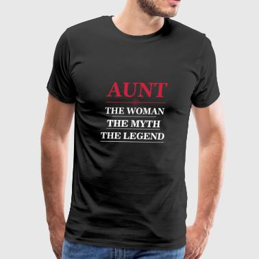 Aunt the woman the myth the legend shirt - Men's Premium T-Shirt