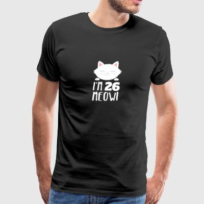 Cute Bday Cat Kitten Im 26 meow 26th Birthday Gift - Men's Premium T-Shirt
