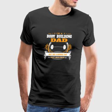 Body Building Dad Shirt Gift Idea - Men's Premium T-Shirt