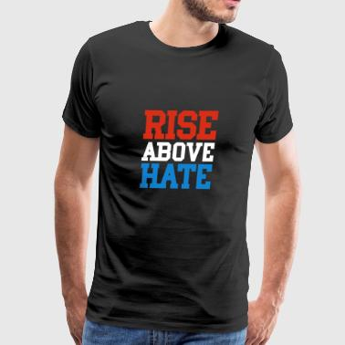 Rise Above Hate - John Cena Wrestling TShirt - Men's Premium T-Shirt