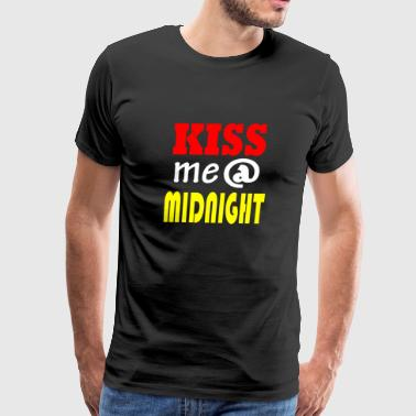 Kiss Me at Midnight T-Shirt Funny New Year's Eve - Men's Premium T-Shirt