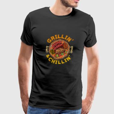 Grillin and Chillin BBQ Barbeque - Men's Premium T-Shirt