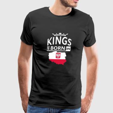 Poland Born King Pride Polish Proud Heritage Gift - Men's Premium T-Shirt