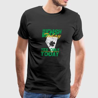Irish Today Only Today Nevada Distressed T-Shirt - Men's Premium T-Shirt