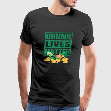 Drunk Lives Matter Leprechaun St. Patrick's Day - Men's Premium T-Shirt