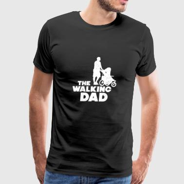 Funny The Walking Dad Gift - Men's Premium T-Shirt