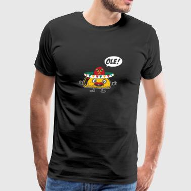Taco Ole! With Sombrero Funny Cinco De Mayo - Men's Premium T-Shirt