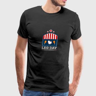 Leg Day is Coming Thanksgiving Turkey Geschenk - Men's Premium T-Shirt