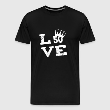 50 birthday 50. love gift - Men's Premium T-Shirt
