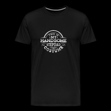 This is My Handsome Stepdad Costume - Men's Premium T-Shirt