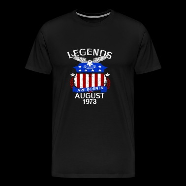 Legends Are Born In August 1973 - Men's Premium T-Shirt