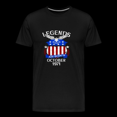Legends Are Born In October 1971 - Men's Premium T-Shirt