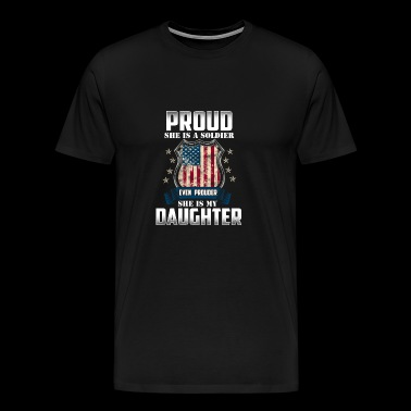 Soldier Daughter - Gift - Shirt - Men's Premium T-Shirt