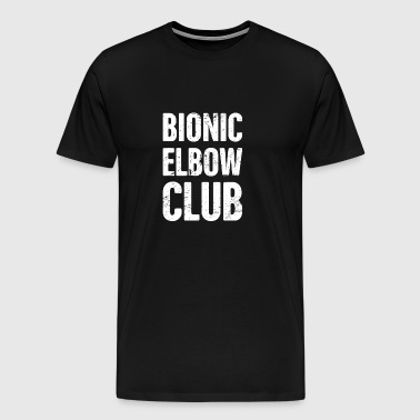 Bionic Elbow Club | Elbow Surgery Design - Men's Premium T-Shirt