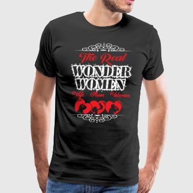 The Real Wonder Women Wife Mom Veteran T Shirt - Men's Premium T-Shirt
