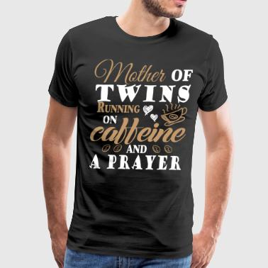 Running On Caffeine And A Prayer T Shirt - Men's Premium T-Shirt