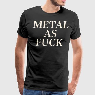 METAL AS FUCK WHITE - Men's Premium T-Shirt