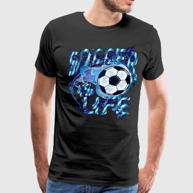 Soccer is Life - Men's Premium T-Shirt