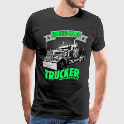 Certified Badass Trucker with one wheel in the sky - Men's Premium T-Shirt