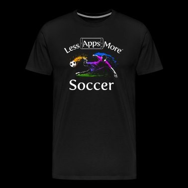 Less Apps More Soccer Color - Men's Premium T-Shirt