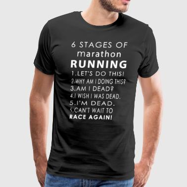 6 stages of marathon running lets do this why am i - Men's Premium T-Shirt