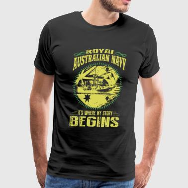 royal australian navy its where my story begins cr - Men's Premium T-Shirt