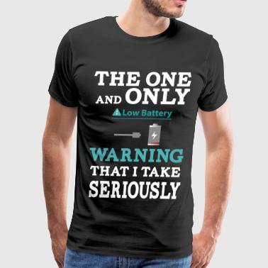 the one and only warning that I wake serio - Men's Premium T-Shirt