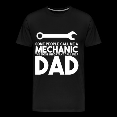 some people call me a mechanic t shirts - Men's Premium T-Shirt