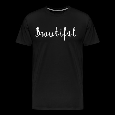 browtiful - Men's Premium T-Shirt