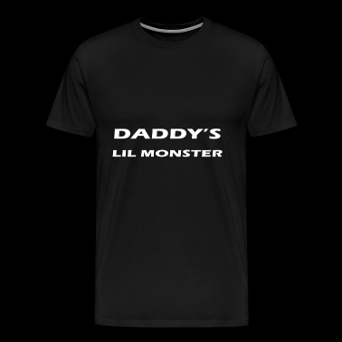 daddy s lil monster - Men's Premium T-Shirt