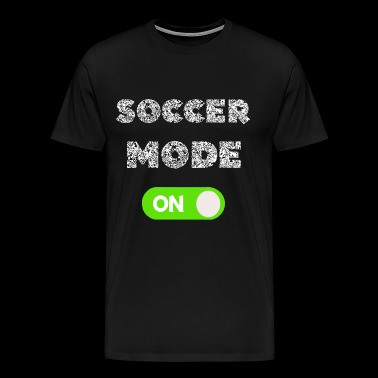 Soccer Mode On Switcher Gifts - Men's Premium T-Shirt