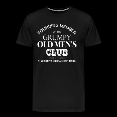 Grumpy Old Men's Club Shirt - Men's Premium T-Shirt