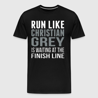 Run Like Christian Grey Shirt - Men's Premium T-Shirt